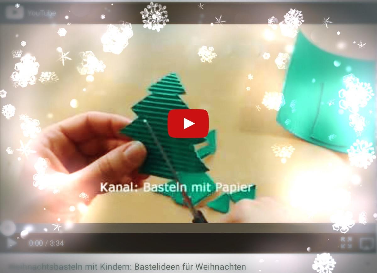 Weihnachtsbasteln Mit Kindern Bastelideen Weihnachten Videobeitrag