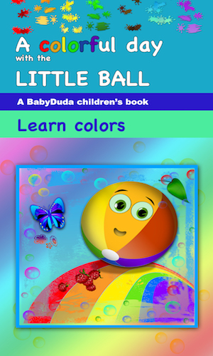 Kindle Kinderbuch - Learn Colors with the Little Ball. Interaktives Buch für Kinder Englisch Farben lernen